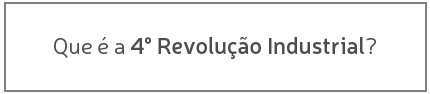 que-e-a-4-revolucao-industrial-pt
