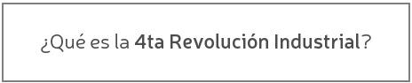 que-es-la-4ta-revolucion-industrial-es