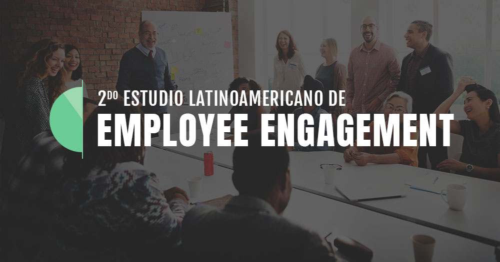 2do Estudio Latinoamericano de Employee Engagement