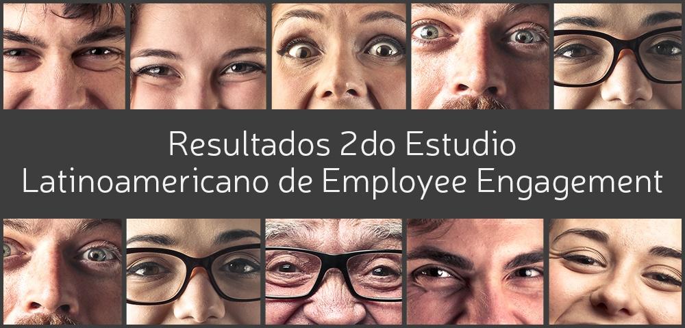 Resultados 2do Estudio Latinoamericano de Employee Engagement