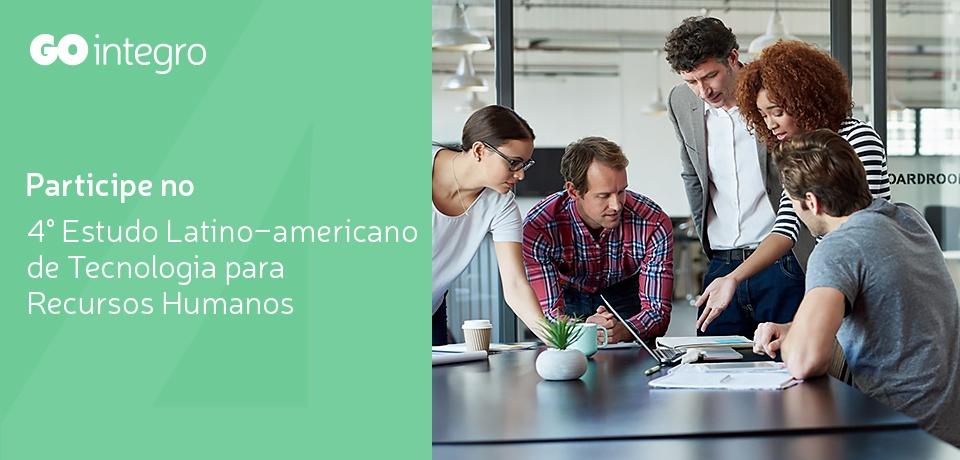 Participe no 4° Estudo Latino-americano de Tecnologia para Recursos Humanos