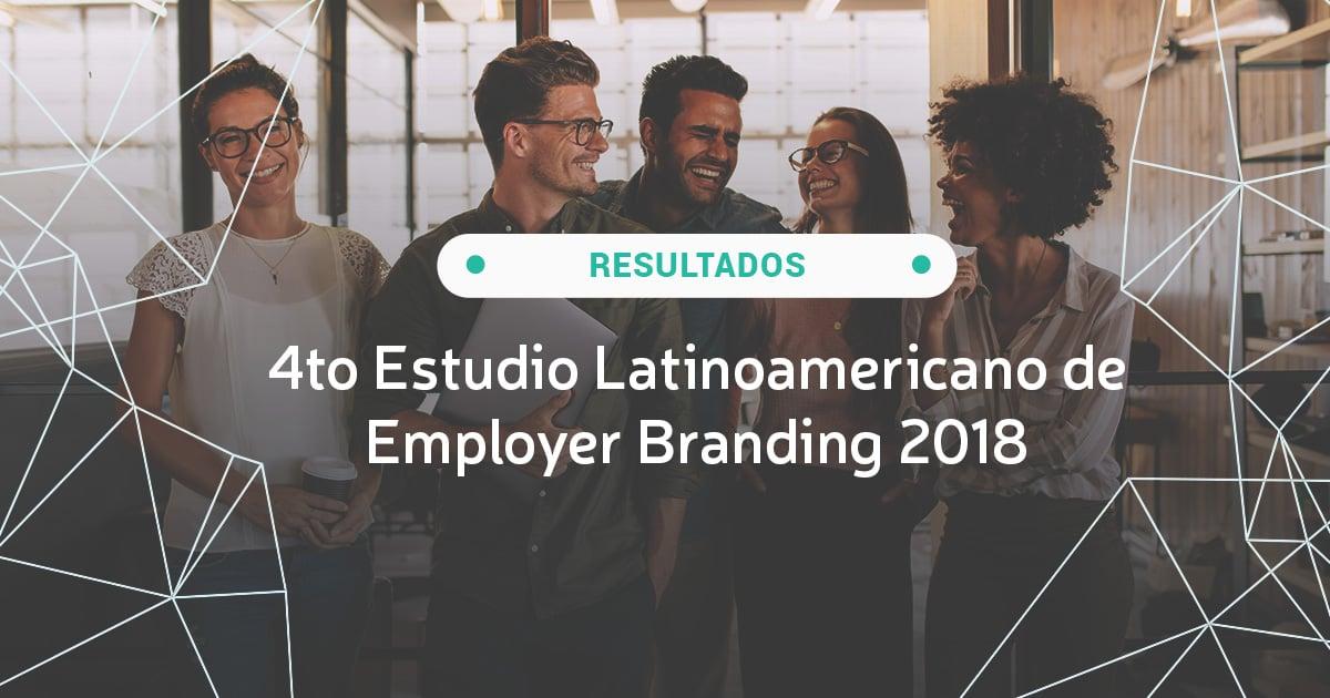 Resultados 4to Estudio Latinoamericano de Employer Branding