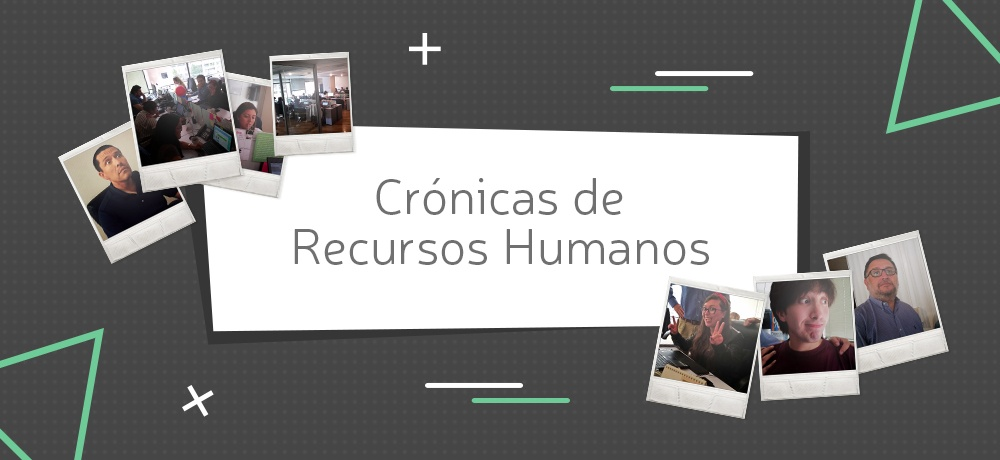 [VIDEO SERIES] Crónicas de Recursos Humanos