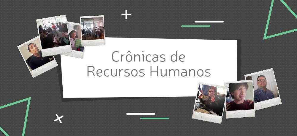 [VIDEO SERIES] Crônicas de Recursos Humanos