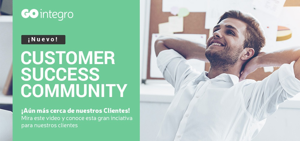 Customer Success Community: ¡Aún más cerca de nuestros Clientes!