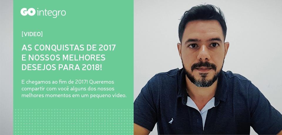[VIDEO]  As conquistas de 2017 e nossos melhores desejos para 2018!