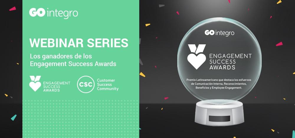¡Pronto WEBINARS SERIES! Los ganadores de los Engagement Success Awards en un encuentro imperdible.